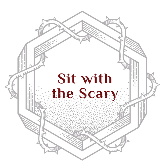 sit-with-the-scary